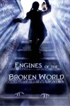 engines of the broken world
