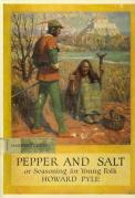 Pepper and Salt by Howard Pyle