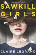 cover of Sawkill Girls by Claire Legrand